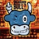 Cro Magnon - Bull?