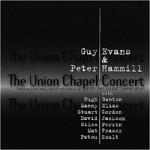 Guy Evans & Peter Hammill - The Union Chapel Concert (conj.)