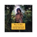 Nick Drake - Way To Blue (conj.)