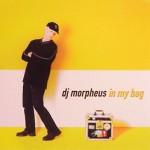 Vários: DJ Morpheus – In My Bag