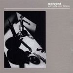 Solvent - Solvently one Listens (conj.)
