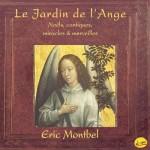Eric Montbel - Le Jardin de L'Ange (conj.)