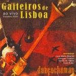 Gaiteiros de Lisboa - Chama Viva
