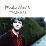 Andy White - Teenage