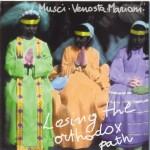 Roberto Musci, Giovanni Venosta & Massimo Mariani - Losing The Orthodox Path