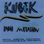 Kubik - Radio Mutation