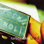 Turbojunkie - Used