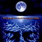 Eric Clapton - Pilgrim