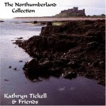 Kathryn Tickell - The Northumberland Collection (conj.)