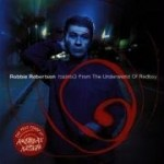 Robbie Robertson - Contact From The Underworld Of Red Boy