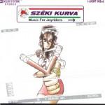 Széki Kurva - Music For Joyriders