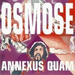 Annexus Quam - Osmose (conj.)