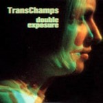 Transchamps - Double Exposure