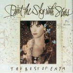 Enya - Paint the Sky with Stars: The Best of Enya (conj.)