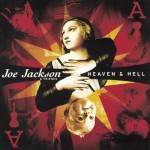 Joe Jackson & Friends - Heaven & Hell