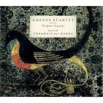 Kronos Quartet - Mugam Sayagi: Music of Franghiz Ali-Zadeh