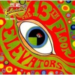 "13TH Floor Elevators - ""The Psychedelic Sounds of 13th Floor Elevators"""