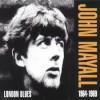 "John Mayall - ""London Blues, 1964-1969"""