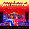 "Santana - ""Sacred Fire – Live in South America"""