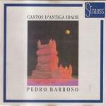 """Pedro Barroso - """"Cantos D'Antiga Idade"""""""