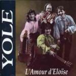 """Yole - """"L'Amour d'Eloїse"""""""