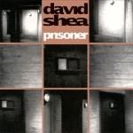"""David Shea - """"Prisoner"""""""