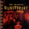 """The Residents - """"Gingerbread Man"""""""