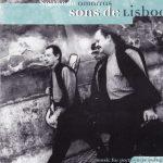 """Sons de Lisboa - """"Soltando Amarras"""""""