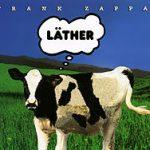"Frank Zappa - ""Läther"""