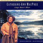 """Catherine Ann-McPhee - """"Sings Mairi Mhor"""""""