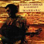 "Hassan Erraji & Arabesque - ""Marhaba"""
