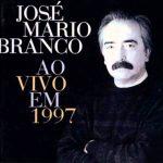 "José Mário Branco - ""Ao Vivo Em 1997"""