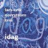"Lars-Erik Norrström Trio - ""Idag"" + Nils Petter Molvær - ""Solid Ether"""