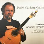 """Pedro Caldeira Cabral - """"Memórias da Guitarra Portuguesa/A Guitarra do Século XVIII"""""""