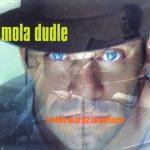 """Mola Dudle - """"O Futuro Só Se Diz Em Particular"""""""