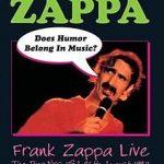 """Frank Zappa - """"Does Humor Belong In Music?"""" (notícia / artigo de opinião / fetiche / coisas que seduzem / DVD)"""